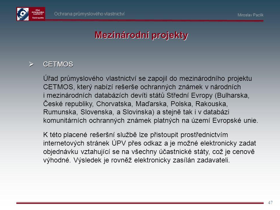 Mezinárodní projekty CETMOS