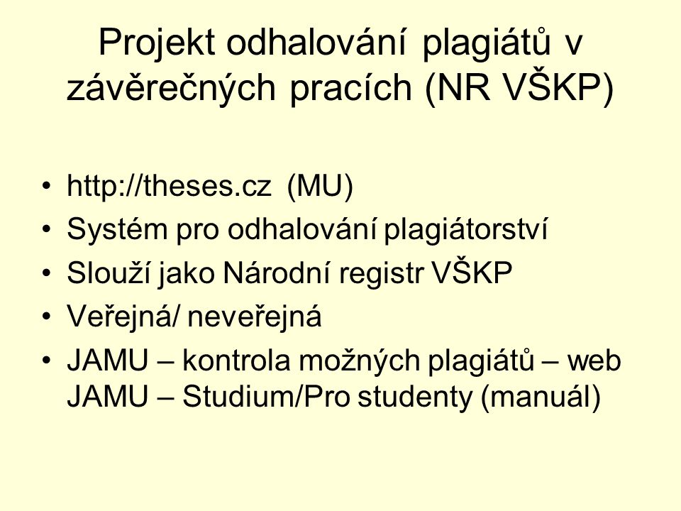 Projekt odhalování plagiátů v závěrečných pracích (NR VŠKP)