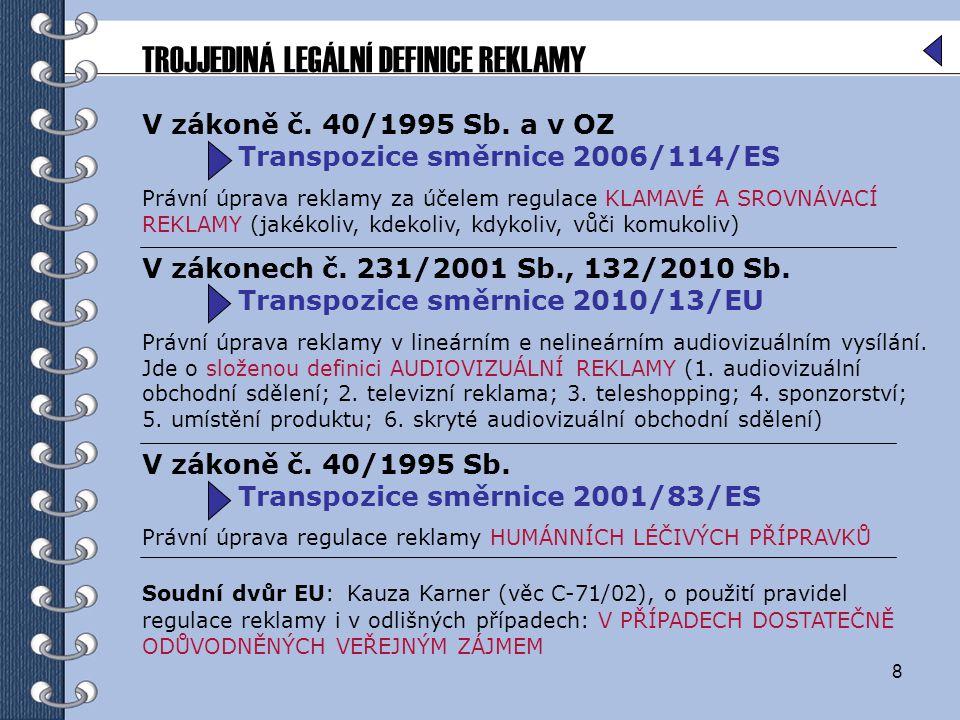 TROJJEDINÁ LEGÁLNÍ DEFINICE REKLAMY