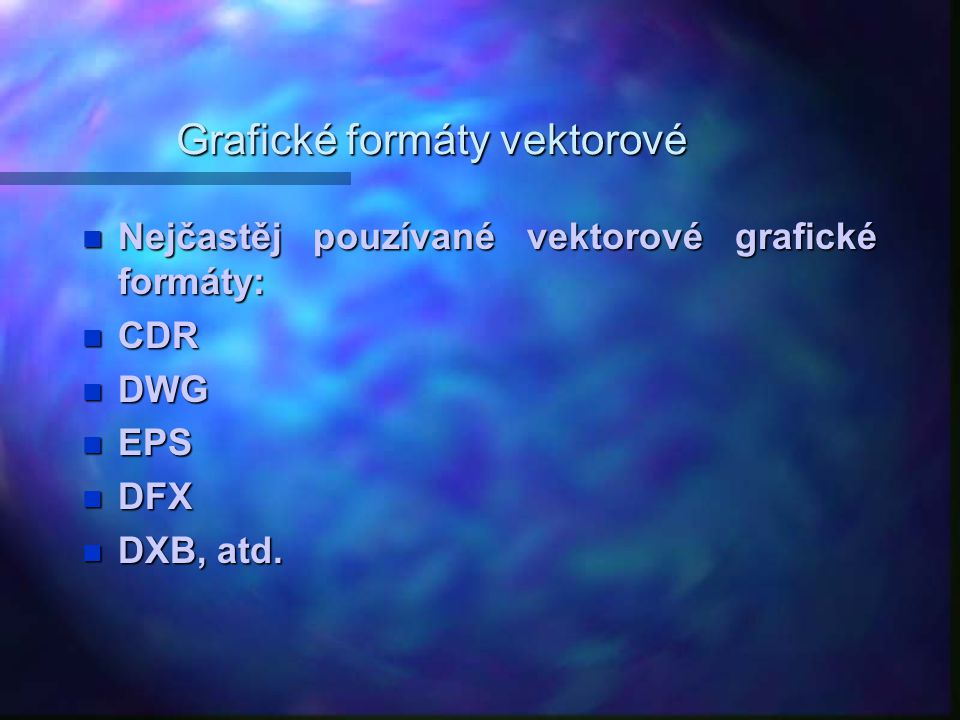 Grafické formáty vektorové