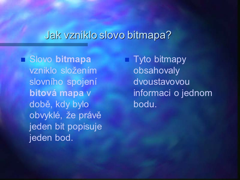 Jak vzniklo slovo bitmapa