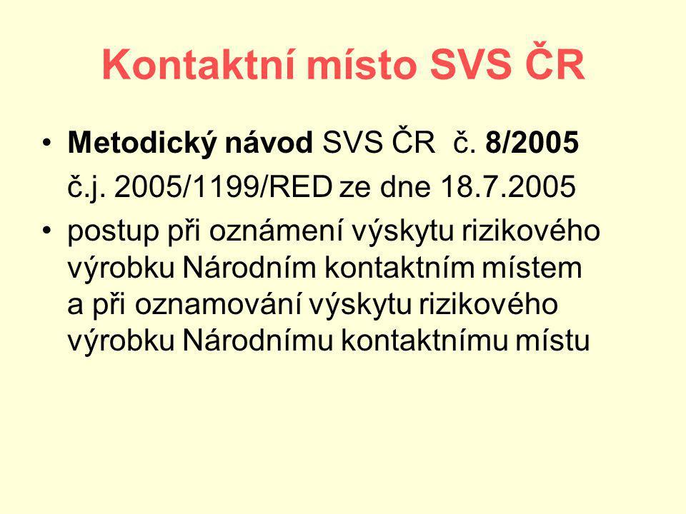 Kontaktní místo SVS ČR Metodický návod SVS ČR č. 8/2005