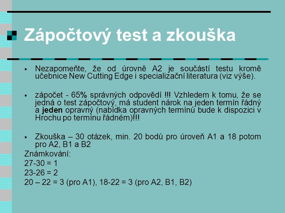 Zápočtový test a zkouška
