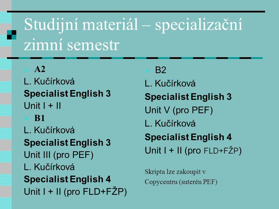 Studijní materiál – specializační zimní semestr