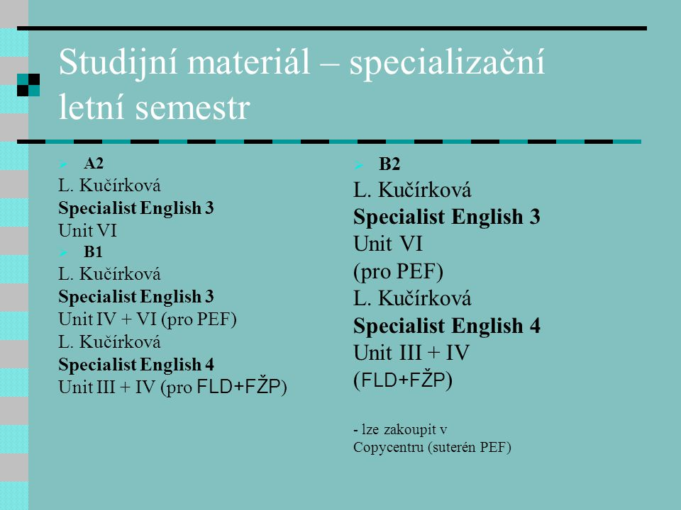 Studijní materiál – specializační letní semestr