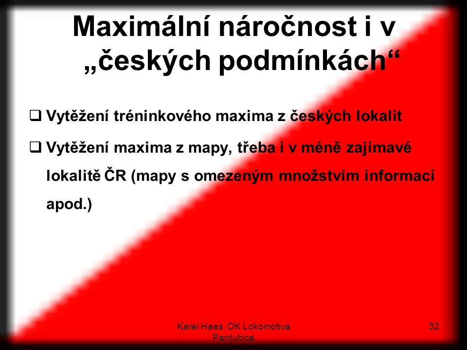 """Maximální náročnost i v """"českých podmínkách"""