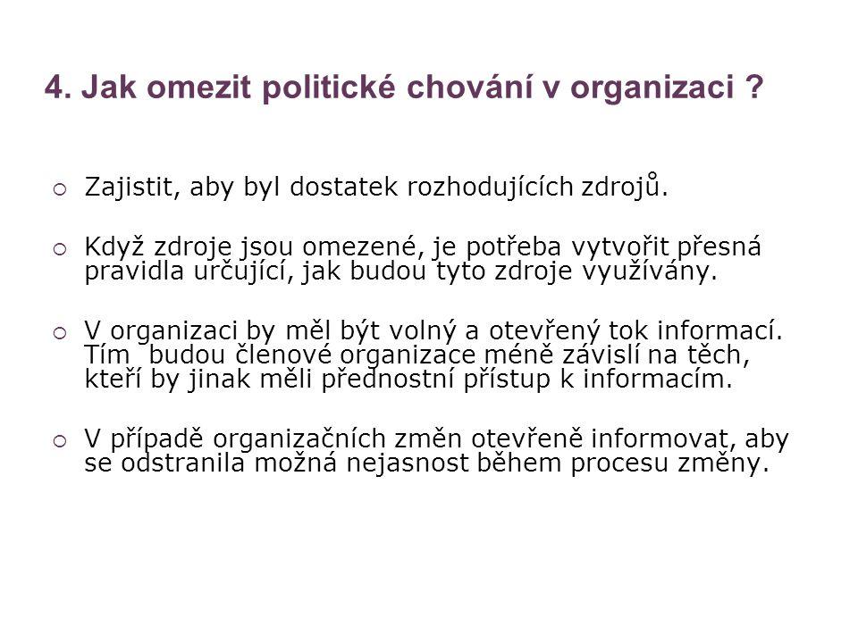 4. Jak omezit politické chování v organizaci