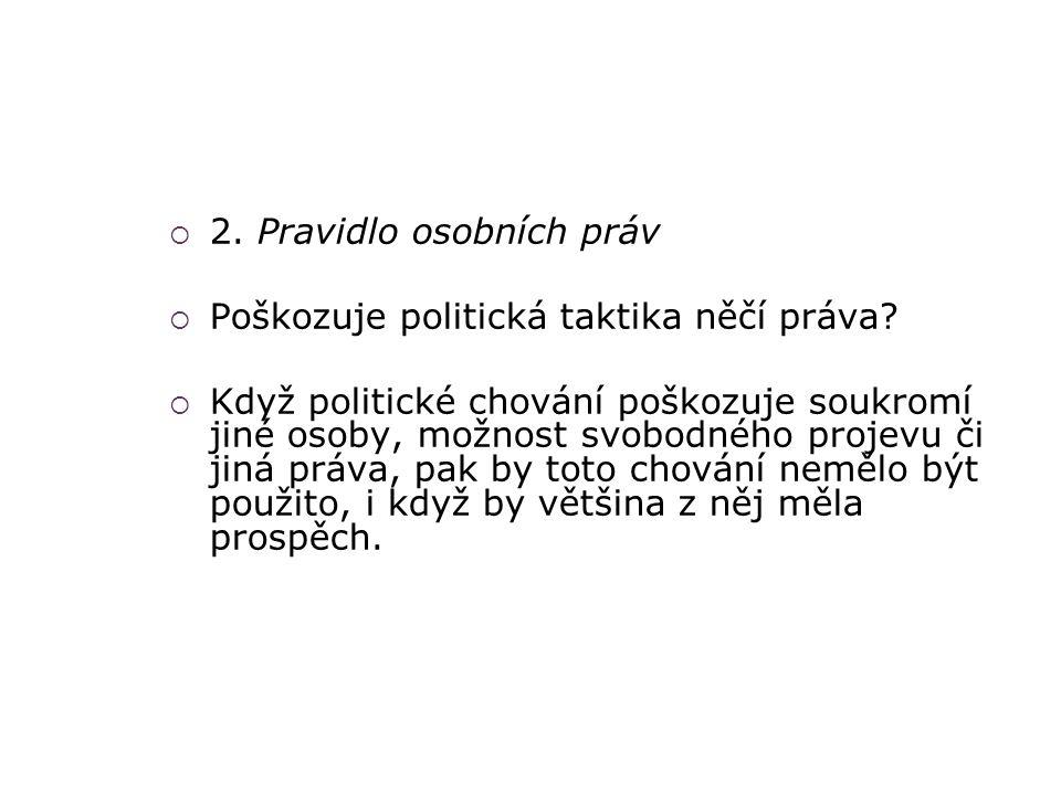 2. Pravidlo osobních práv