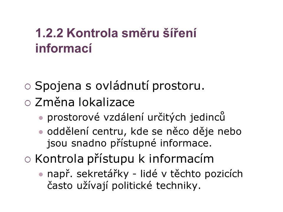 1.2.2 Kontrola směru šíření informací