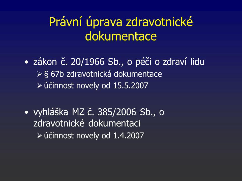 Právní úprava zdravotnické dokumentace