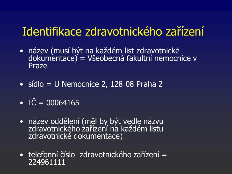 Identifikace zdravotnického zařízení