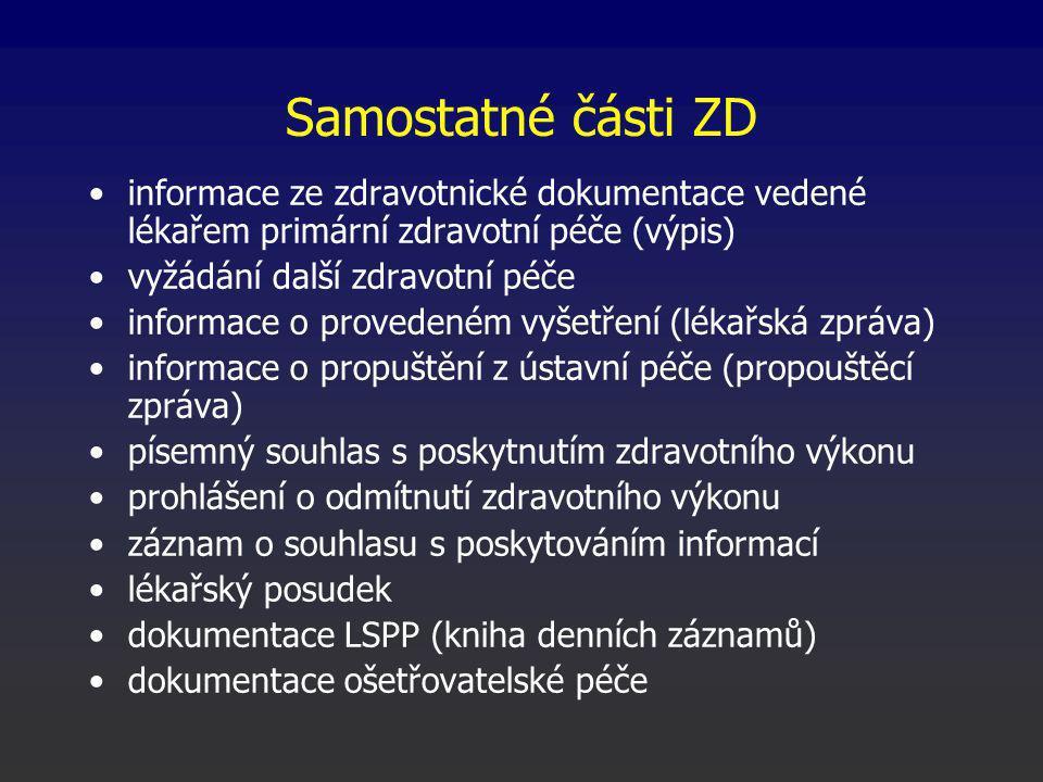 Samostatné části ZD informace ze zdravotnické dokumentace vedené lékařem primární zdravotní péče (výpis)