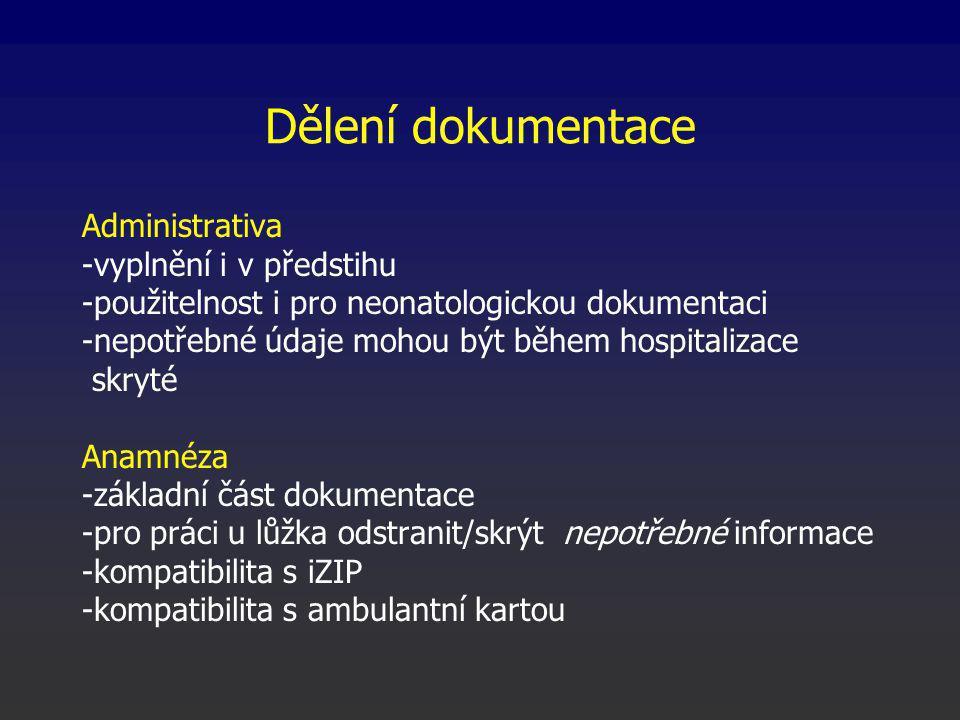 Dělení dokumentace Administrativa -vyplnění i v předstihu