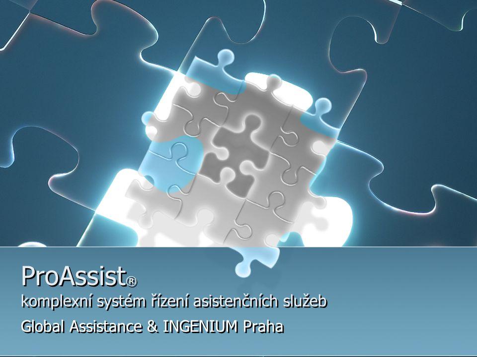 ProAssist® komplexní systém řízení asistenčních služeb