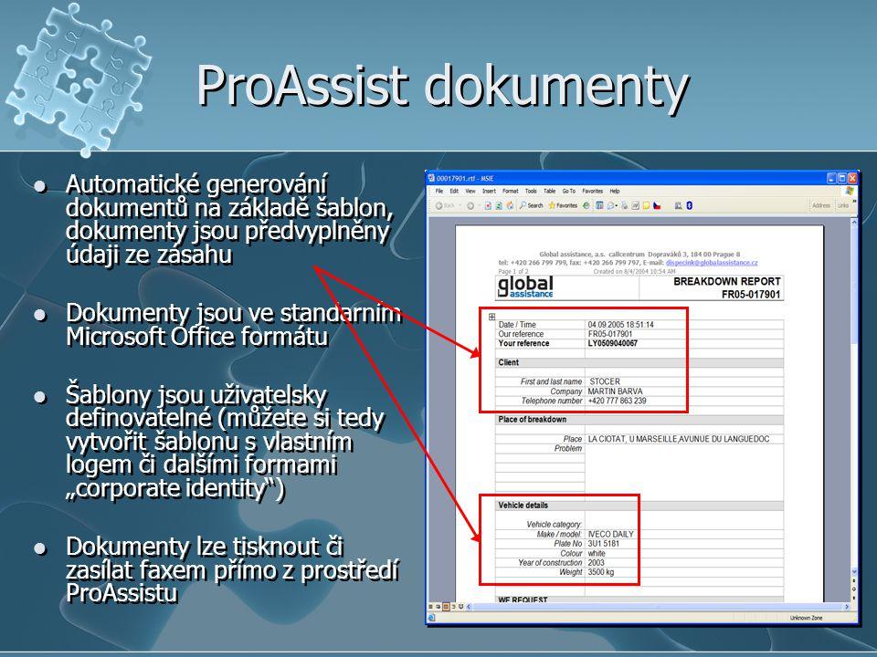 ProAssist dokumenty Automatické generování dokumentů na základě šablon, dokumenty jsou předvyplněny údaji ze zásahu.