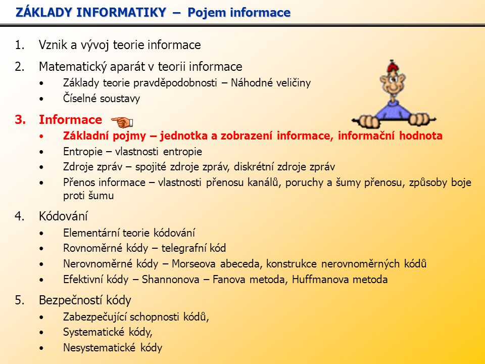 ZÁKLADY INFORMATIKY – Pojem informace