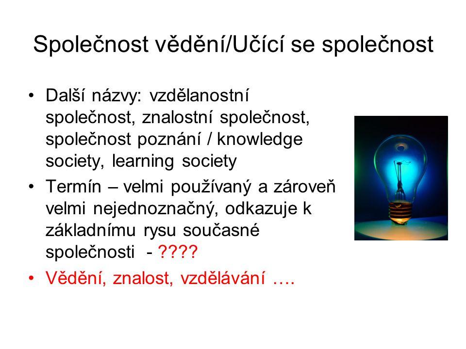 Společnost vědění/Učící se společnost