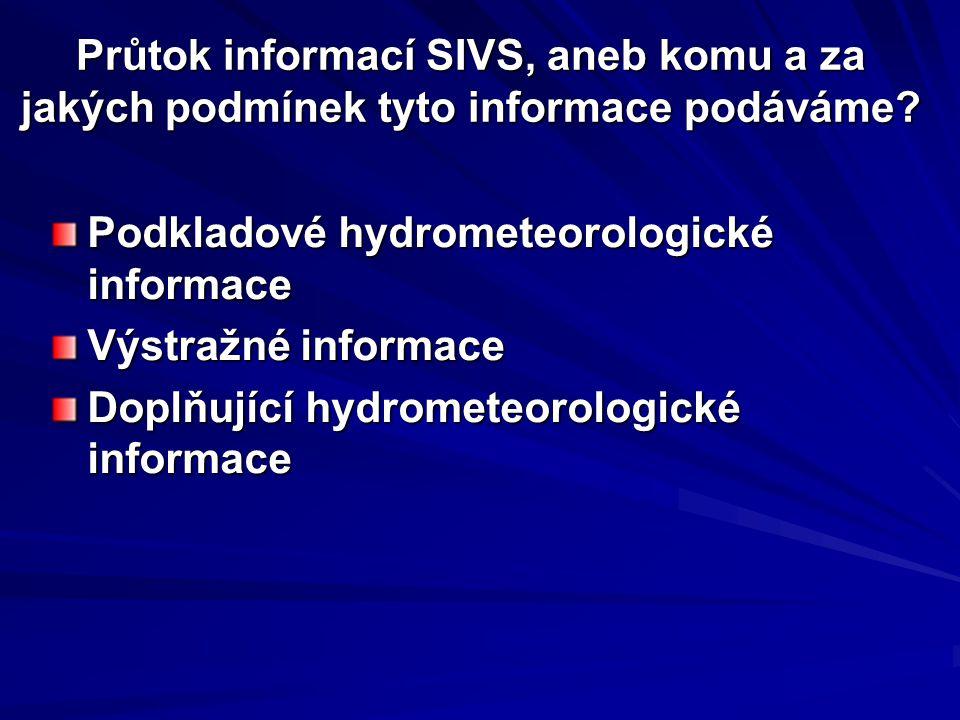 Průtok informací SIVS, aneb komu a za jakých podmínek tyto informace podáváme