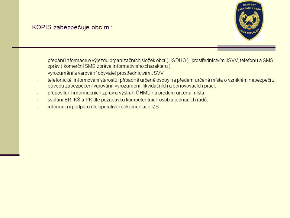 KOPIS zabezpečuje obcím :