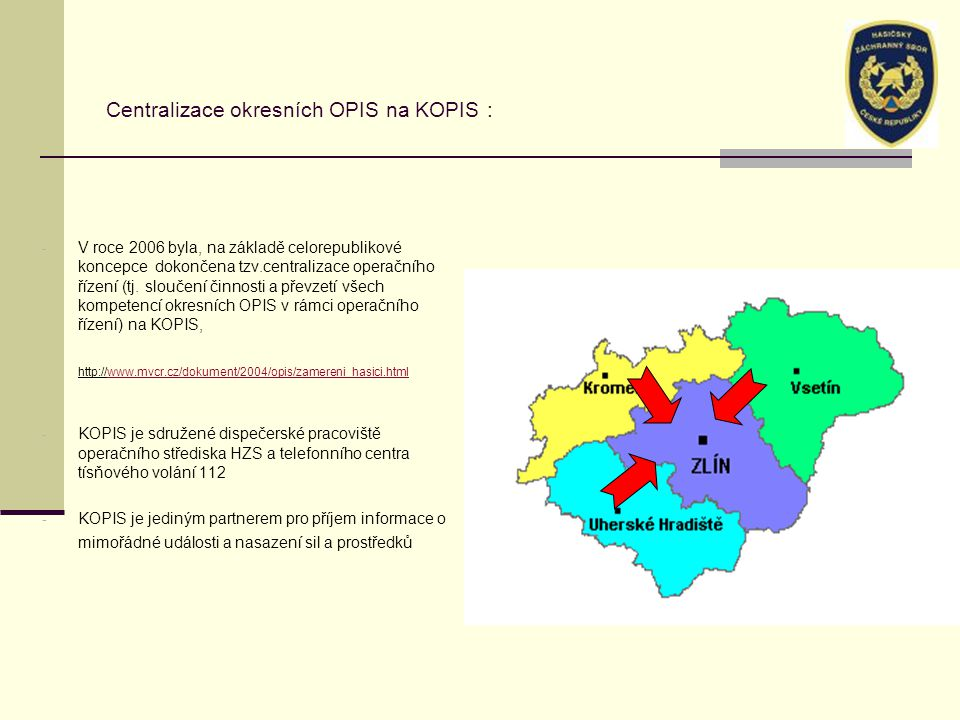 Centralizace okresních OPIS na KOPIS :
