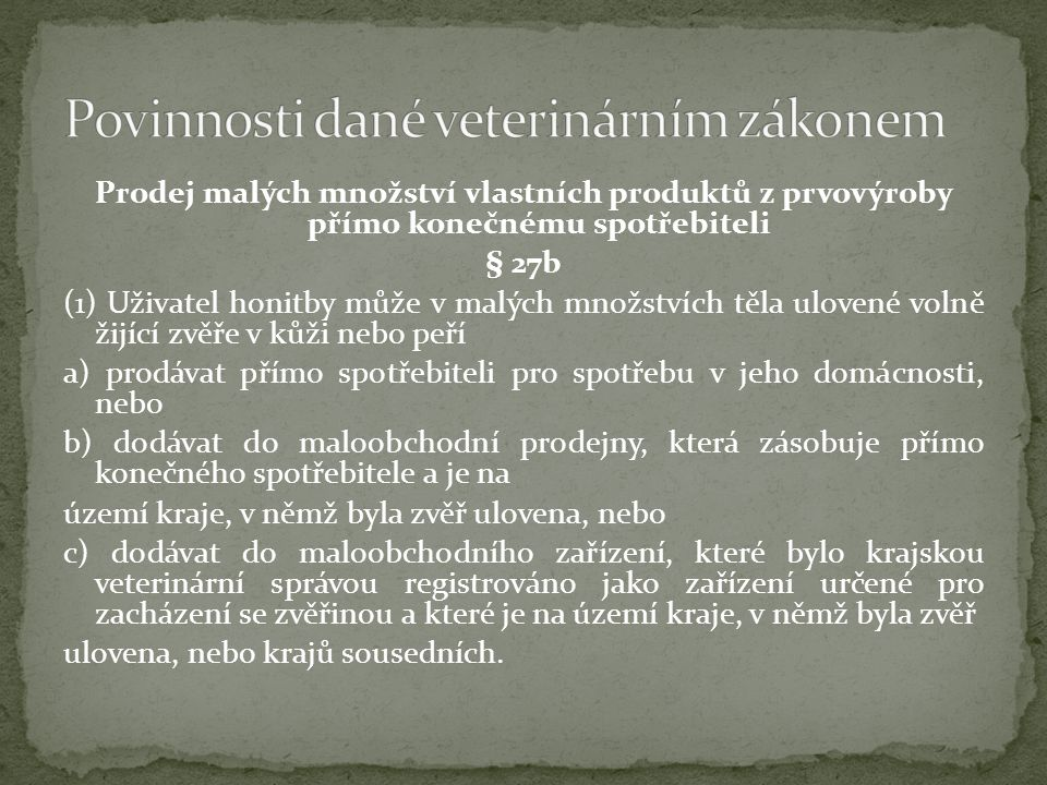 Povinnosti dané veterinárním zákonem