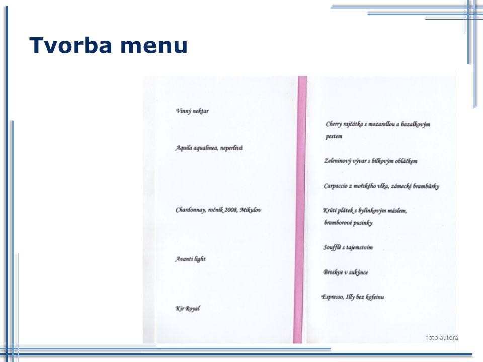 Tvorba menu foto autora