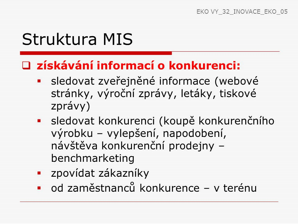 Struktura MIS získávání informací o konkurenci: