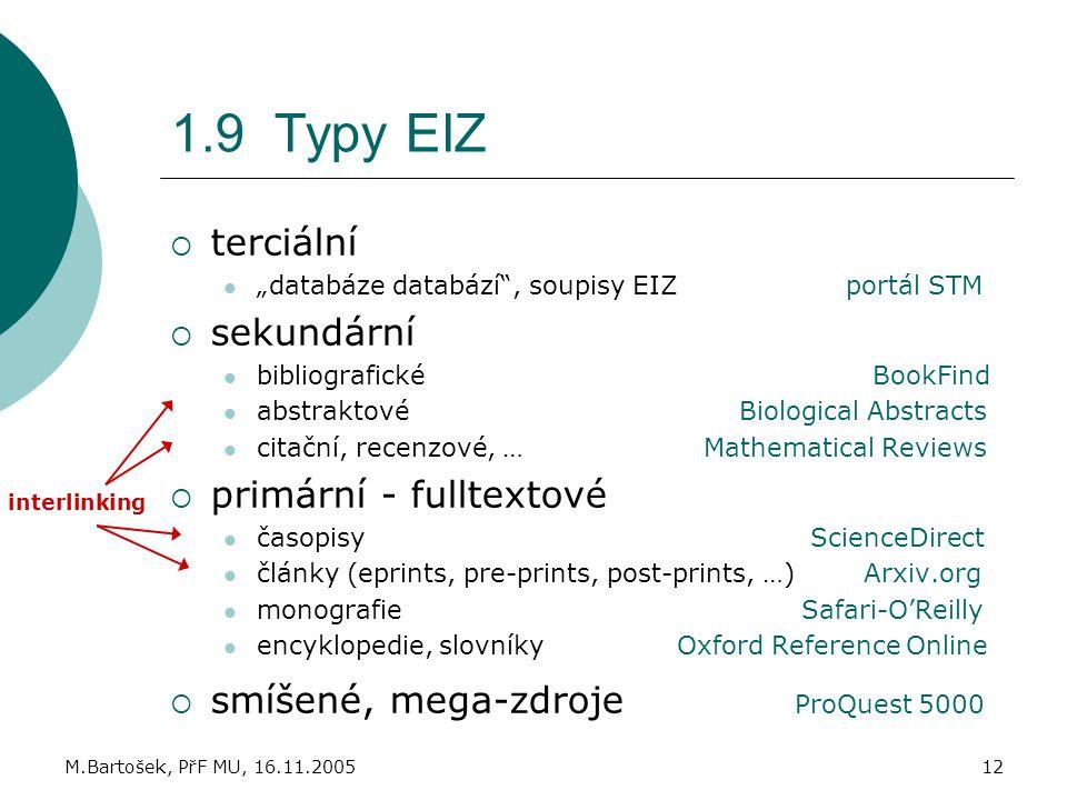1.9 Typy EIZ terciální sekundární primární - fulltextové