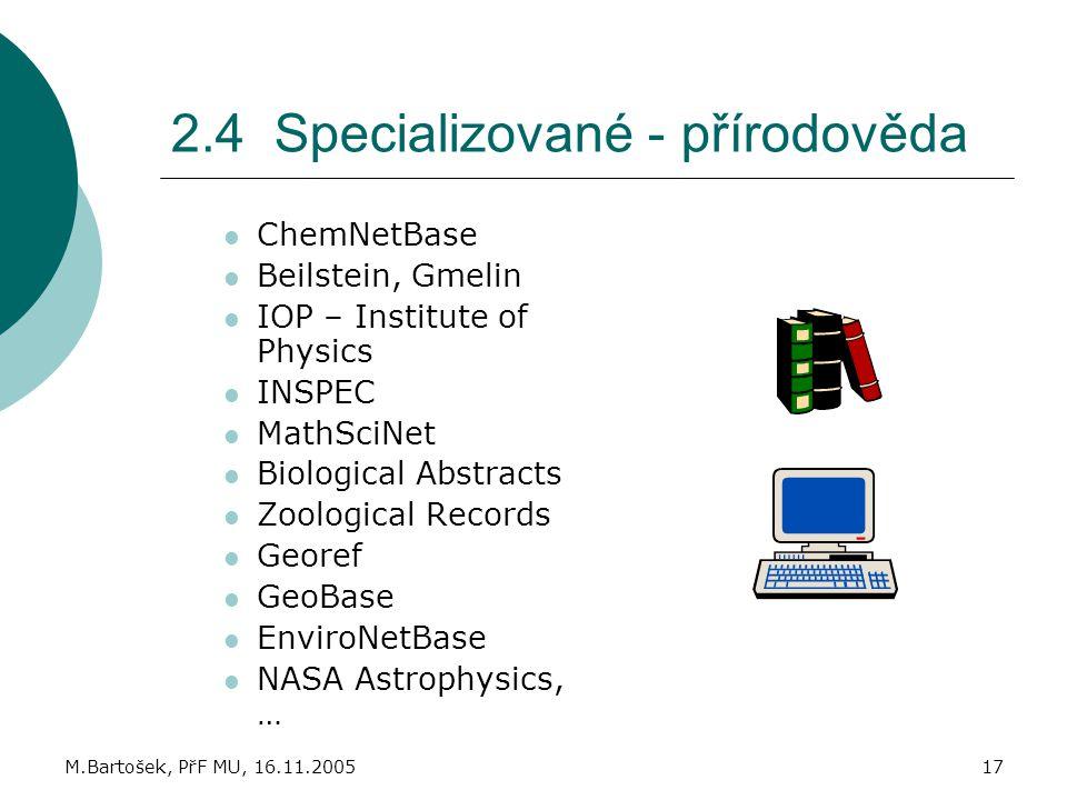 2.4 Specializované - přírodověda