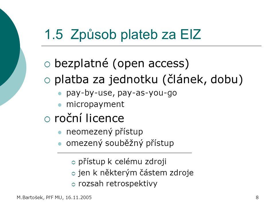 1.5 Způsob plateb za EIZ bezplatné (open access)