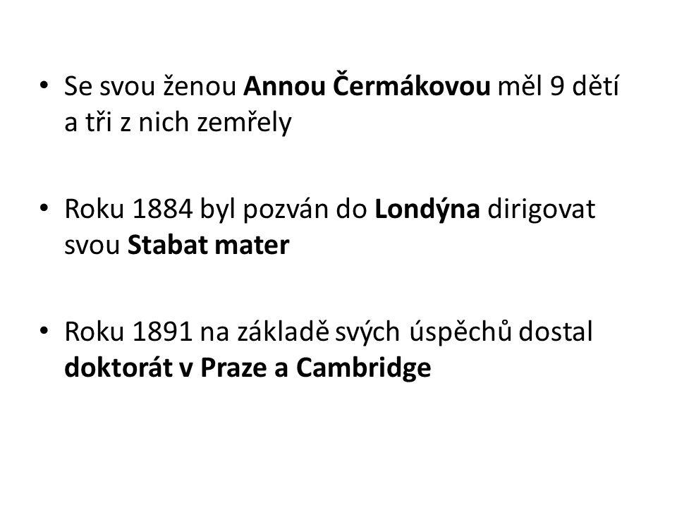 Se svou ženou Annou Čermákovou měl 9 dětí a tři z nich zemřely
