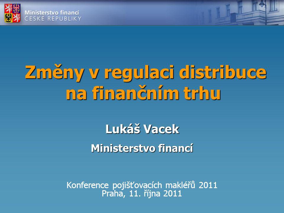 Změny v regulaci distribuce na finančním trhu