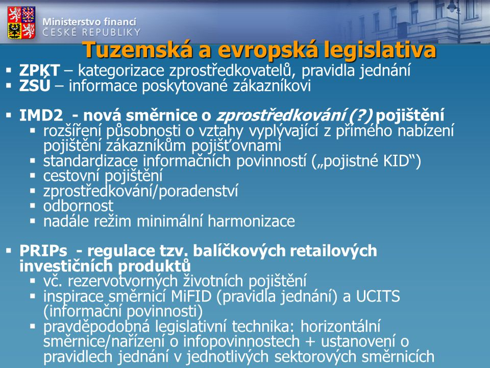 Tuzemská a evropská legislativa