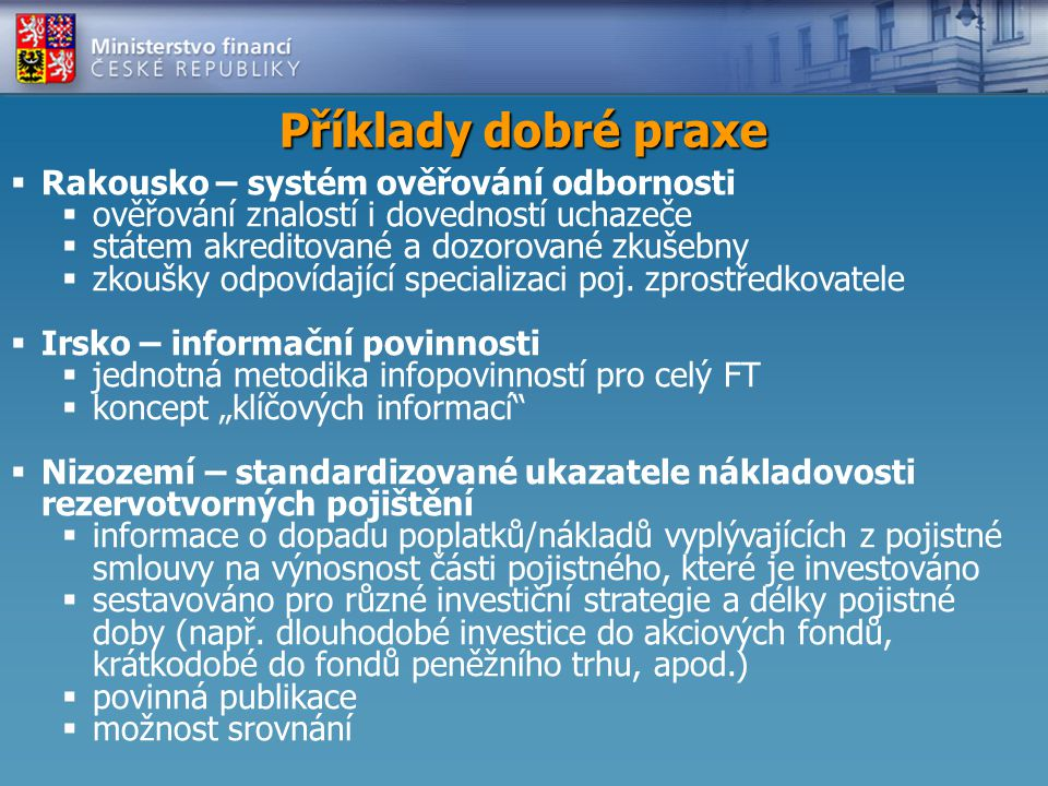 Příklady dobré praxe Rakousko – systém ověřování odbornosti