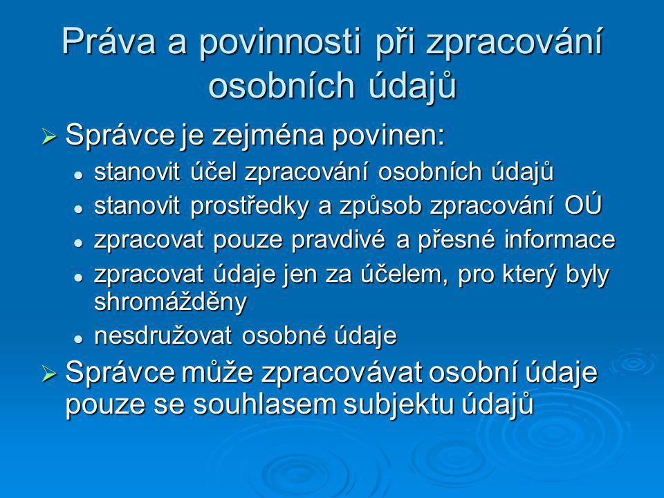 Práva a povinnosti při zpracování osobních údajů