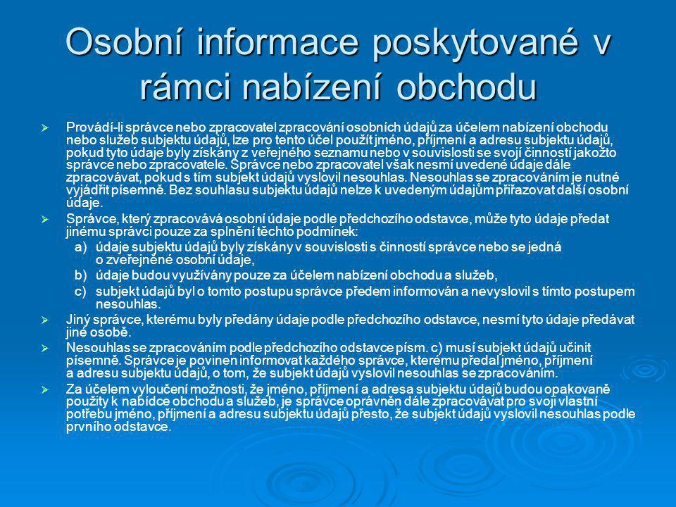 Osobní informace poskytované v rámci nabízení obchodu
