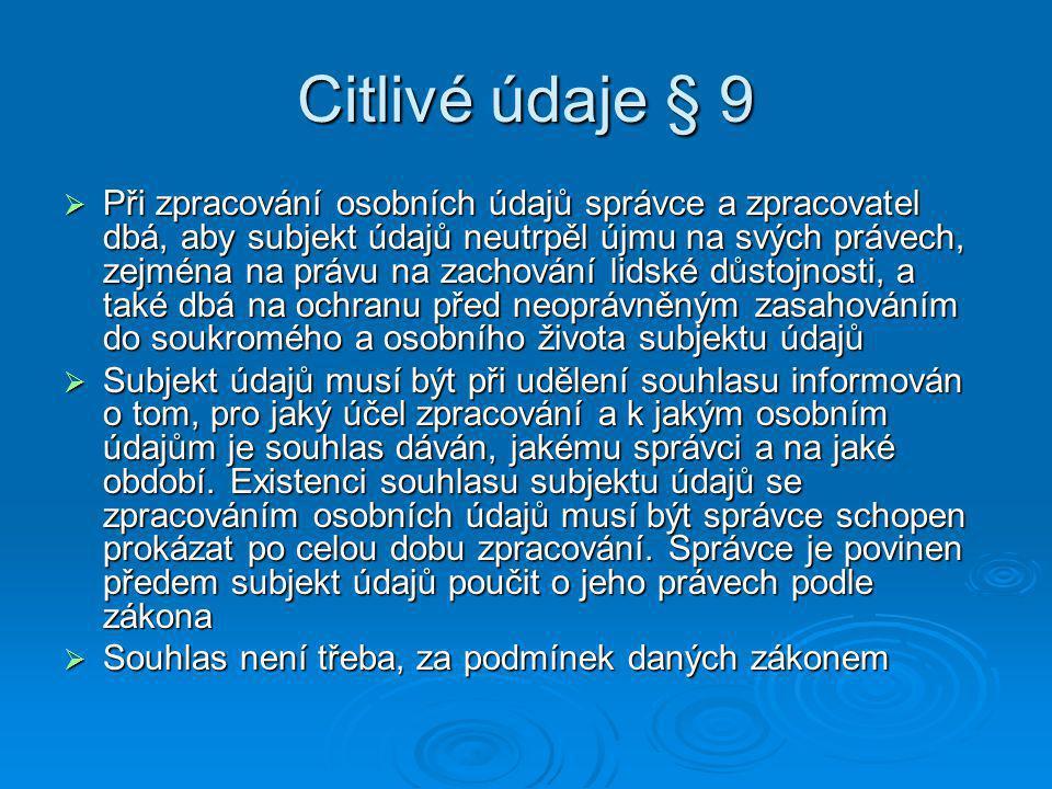 Citlivé údaje § 9