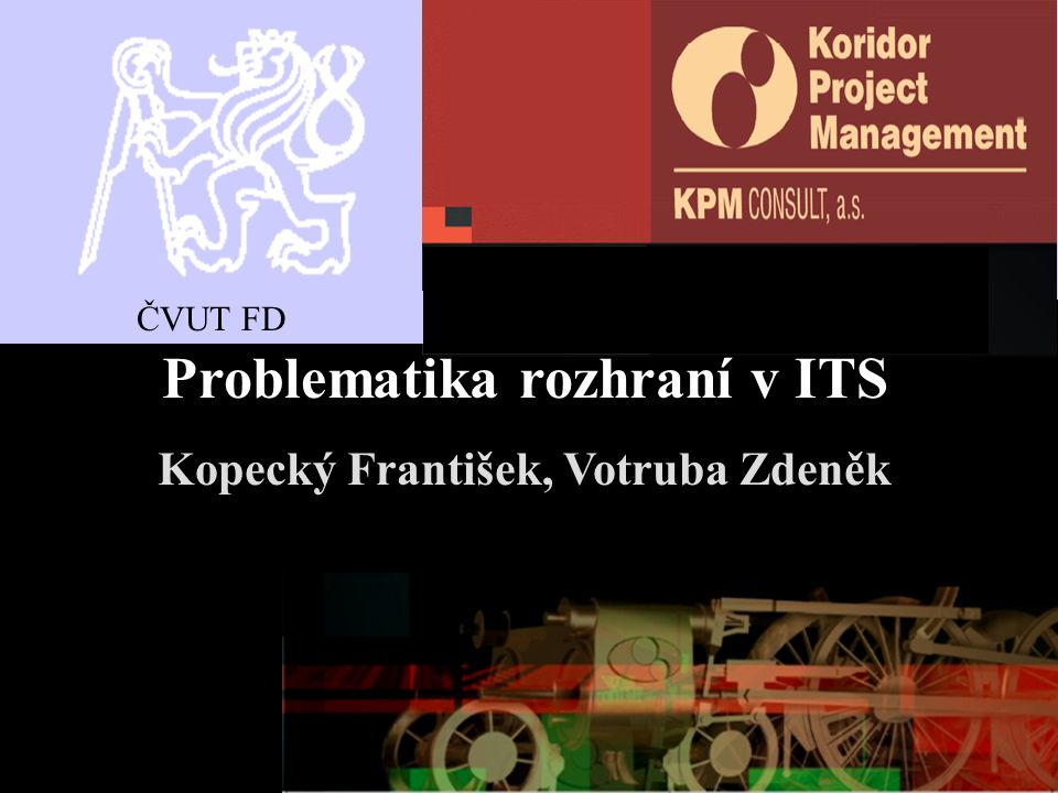 Problematika rozhraní v ITS Kopecký František, Votruba Zdeněk