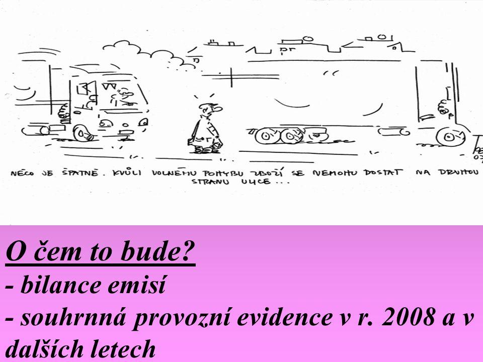 O čem to bude. - bilance emisí - souhrnná provozní evidence v r