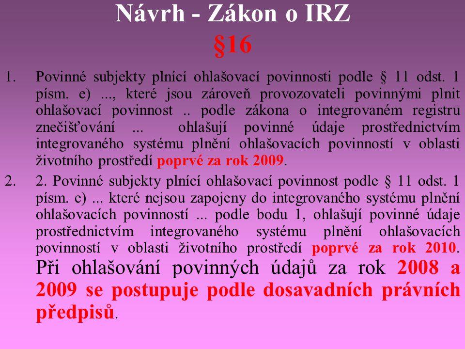 Návrh - Zákon o IRZ §16