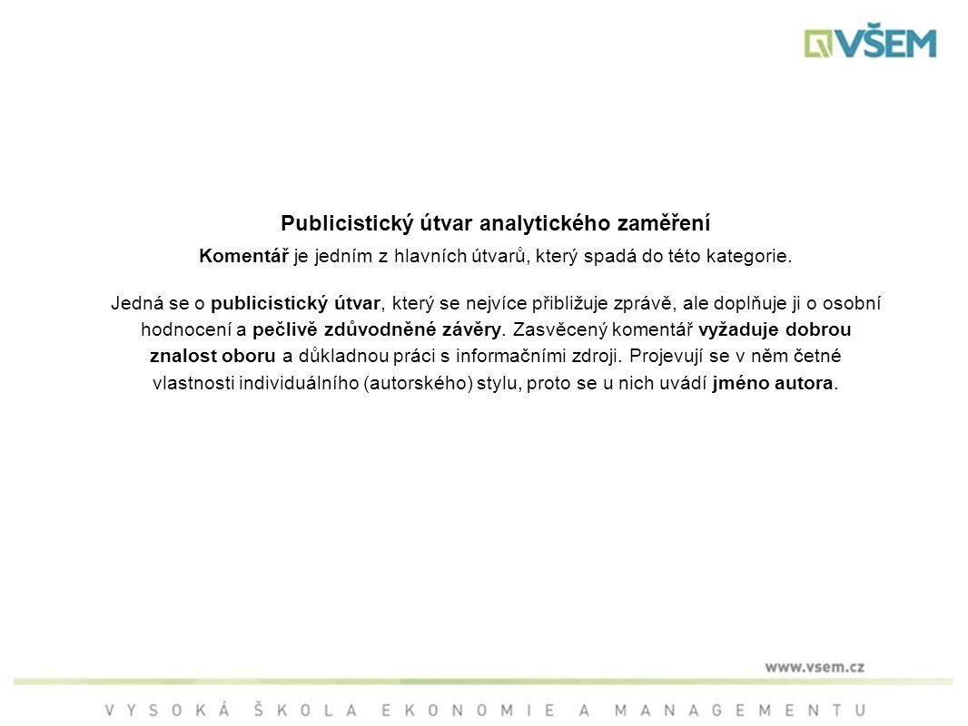 Publicistický útvar analytického zaměření