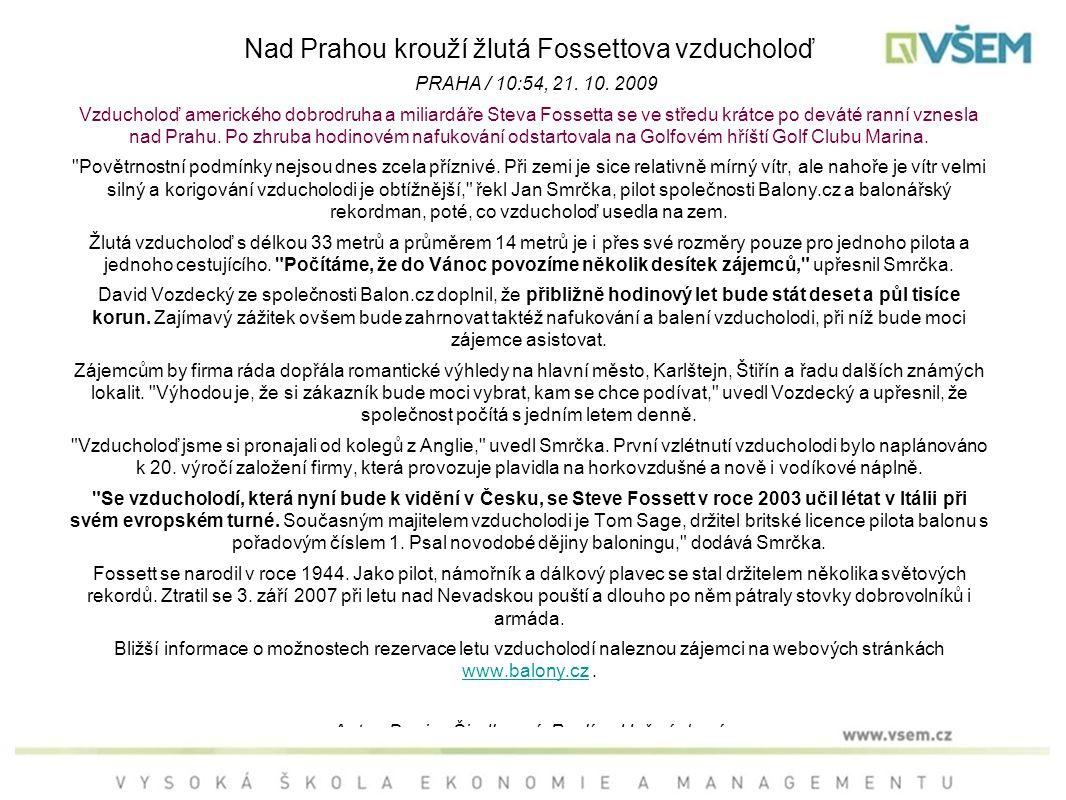 Nad Prahou krouží žlutá Fossettova vzducholoď