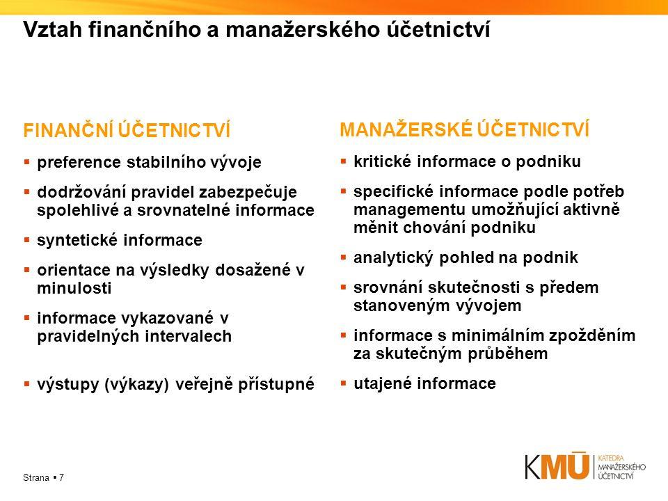 Vztah finančního a manažerského účetnictví