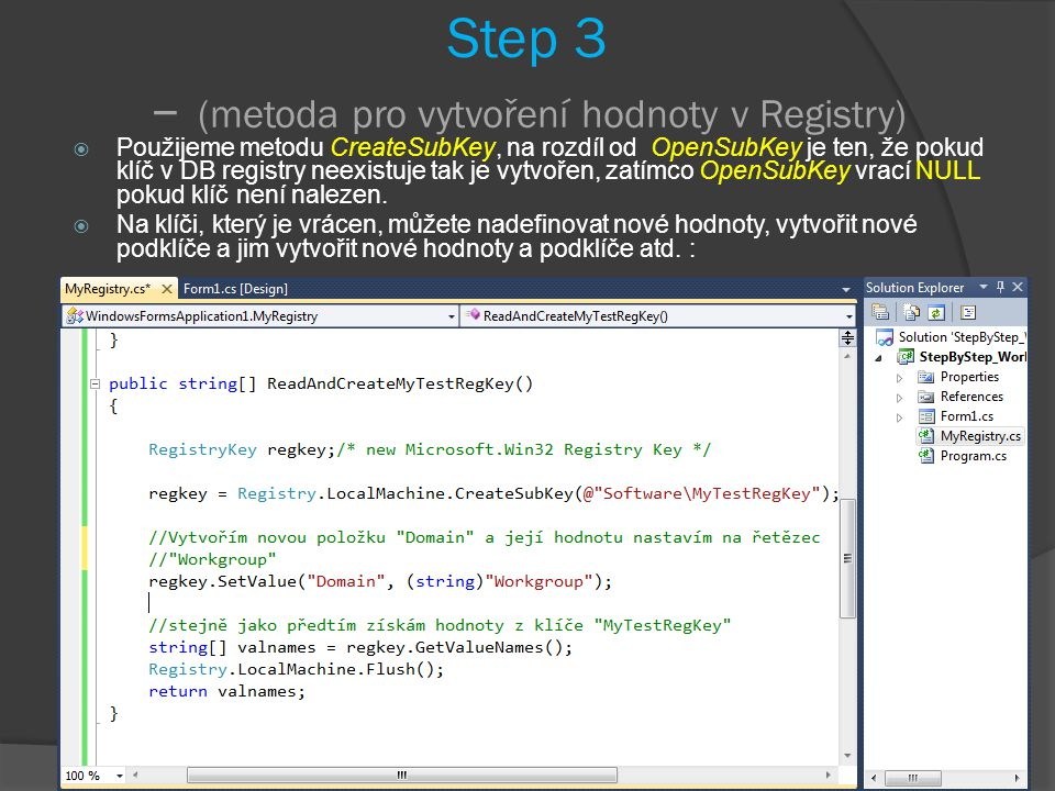 Step 3 – (metoda pro vytvoření hodnoty v Registry)