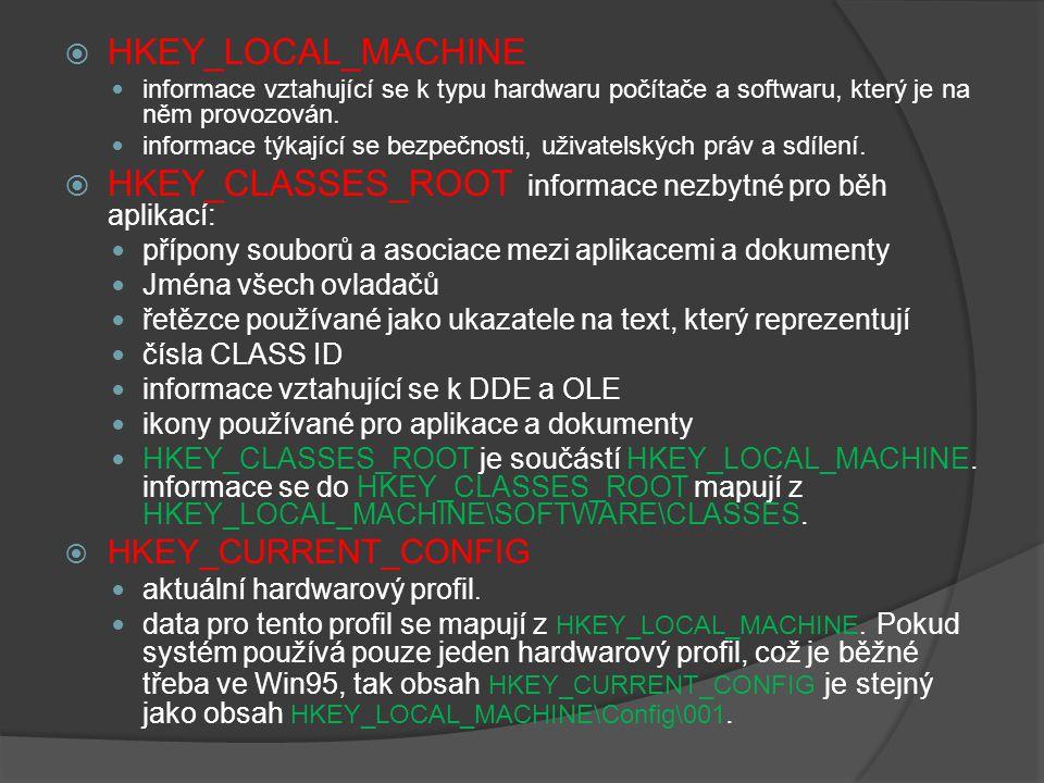 HKEY_CLASSES_ROOT informace nezbytné pro běh aplikací: