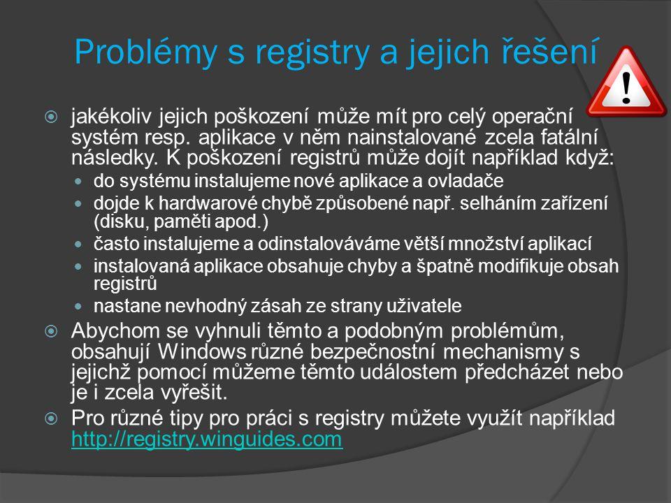 Problémy s registry a jejich řešení