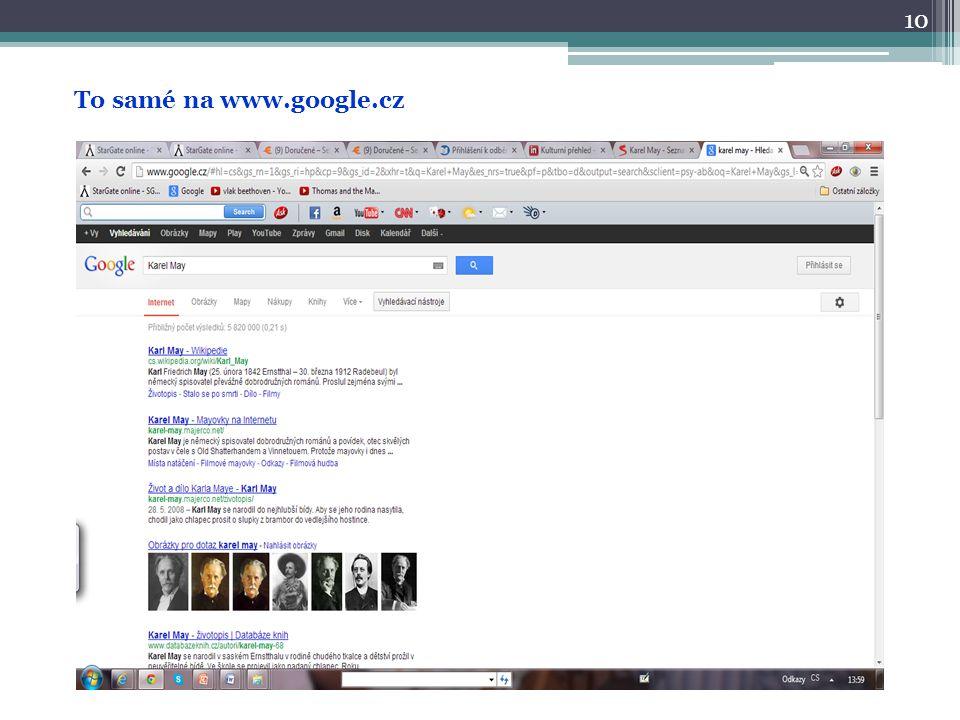 To samé na www.google.cz