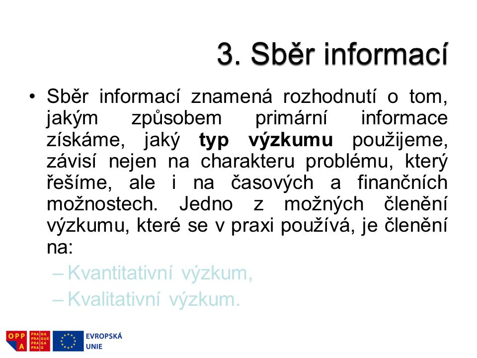 3. Sběr informací