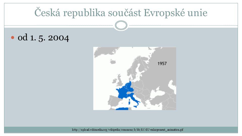 Česká republika součást Evropské unie