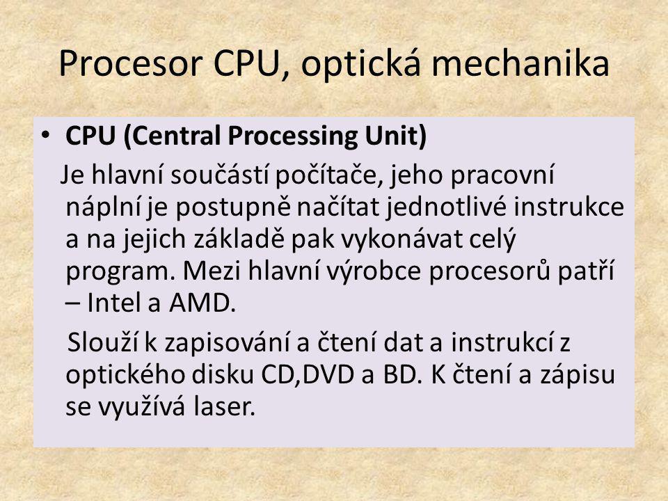 Procesor CPU, optická mechanika
